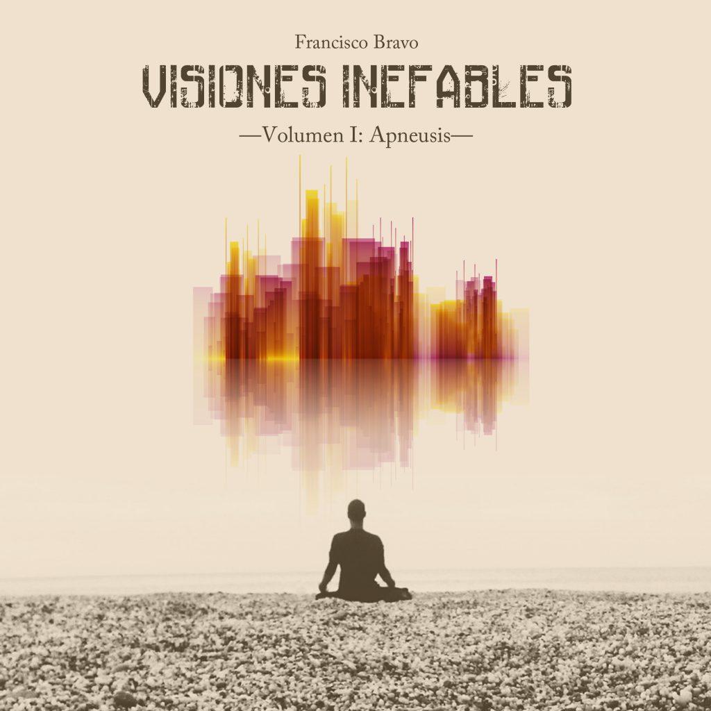 PORTADA cuadrada2 1024x1024 - Visiones Inefables - Vol I: Apneusis